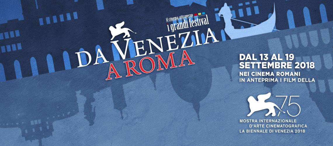 Da Venezia a Roma – Info e programma della rassegna