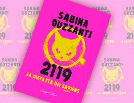 Sabina Guzzanti 2119 La disfatta dei Sapiens
