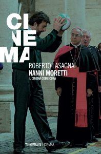 Roberto Lasagna Nanni Moretti Mimesis Edizioni